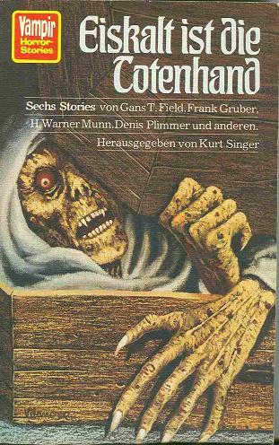 Kurt Singer (Hg.) - Eiskalt ist die Totenhand